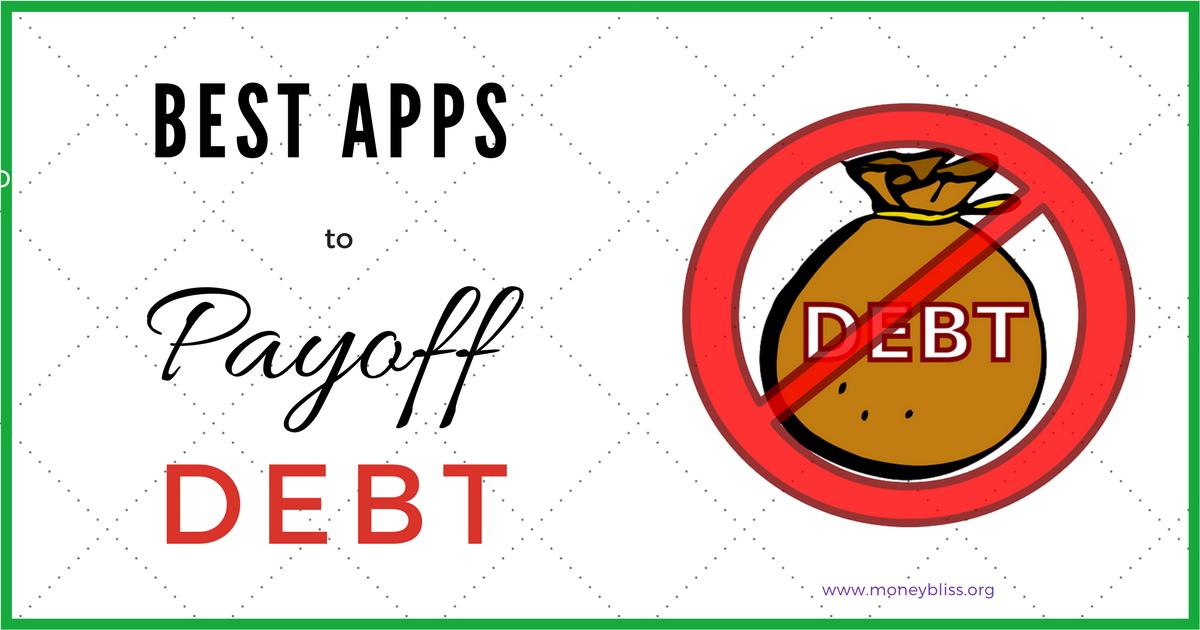 best debt apps to payoff debt money bliss