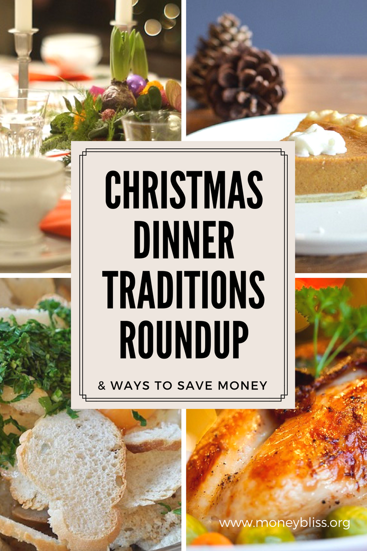 Christmas Dinner Traditions. Find Holiday Dinner Ideas. Roundup of tradition from bloggers. Save money on holiday meal.