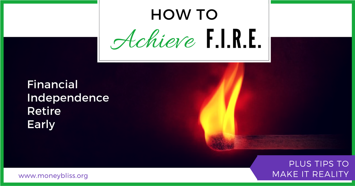 How to Achieve Financial Independence Retire Early (FIRE