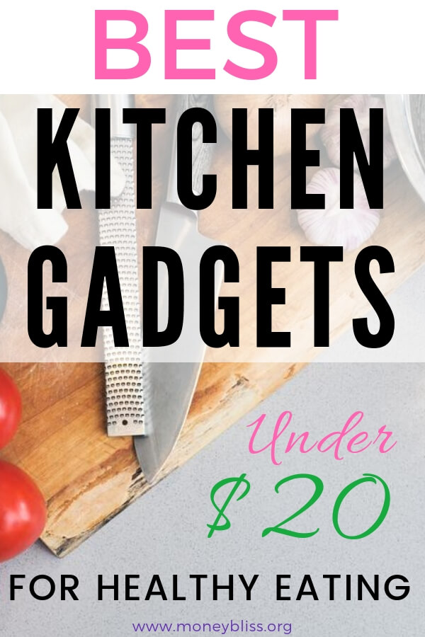 Ready for a must have list of the best kitchen gadgets under $20! Make meal prep easy and simple. Useful and unique kitchen tools for healthy eating. #kitchen #frugal
