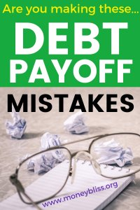 When you are paying off debt, are you guilty of one of the common debt pay off mistakes? Use these tips to pay off your debt faster and with motivation. These strategies will help you be successful with personal finance. #payoffdebt #moneybliss