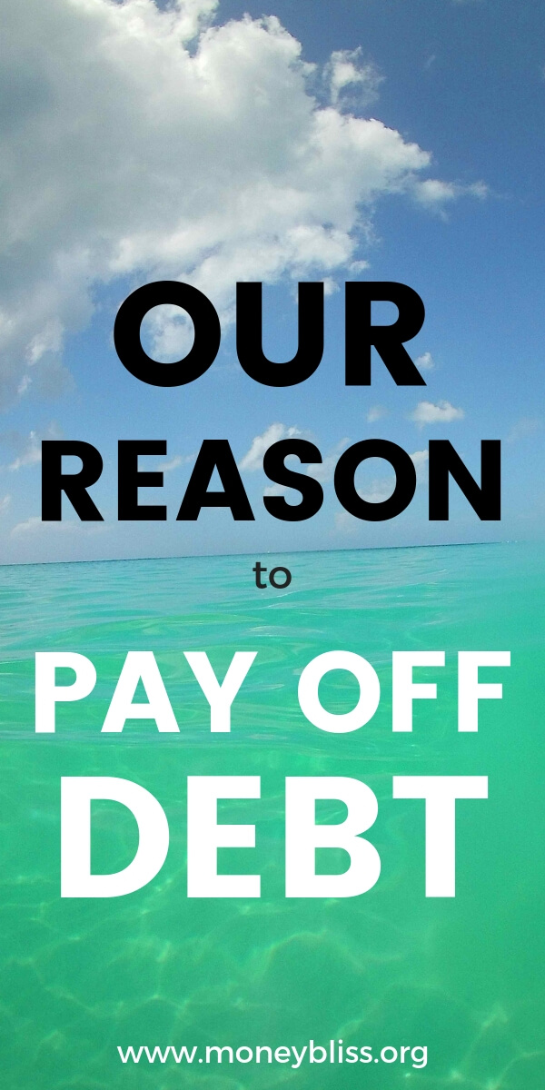 Learn our goal to get out of debt. Understand how to pay off debt fast. Get motivation from one couple who is debt free and reaching financial freedom. #debtfree #financialfreedom #moneybliss