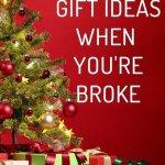 great gift ideas when broke