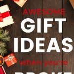 No money for gifts? Find plenty of inspiration for awesome gifts when on a budget. Inexpensive gift ideas for friends and family.
