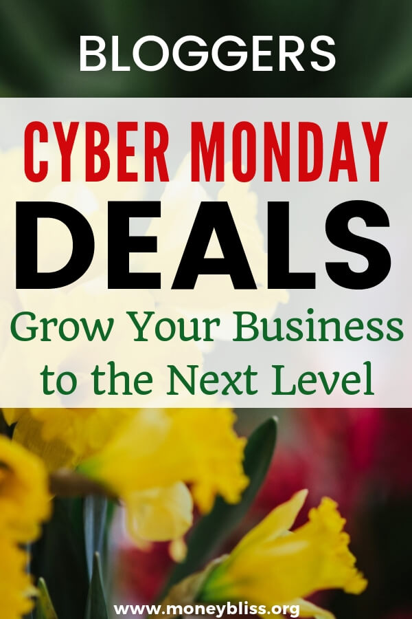 Calling all bloggers and business owners! Cyber Monday is a good time to invest in your business. Get notified of all of your deals! #cybermonday #blogger #moneybliss