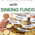 Living paycheck to paycheck? Struggling with a budget? Change your personal finances with sinking funds. Learn how to use the list of sinking funds.