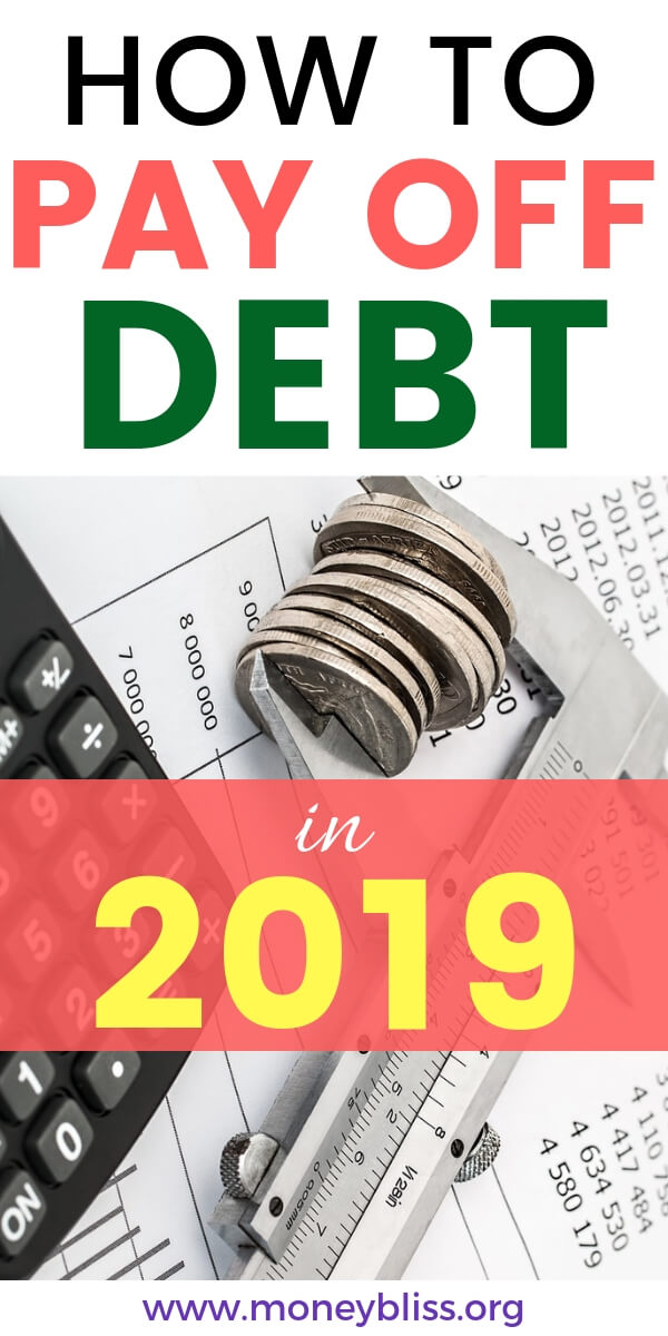 Ready to pay off debt in 2019? All of the tips and tricks to payoff of debt quickly or in 6 months. Get the motivation to pay off debt when you're broke. Compare the differences between debt snowball and debt avalanche. #debt #payoffdebt #2019 #moneybliss