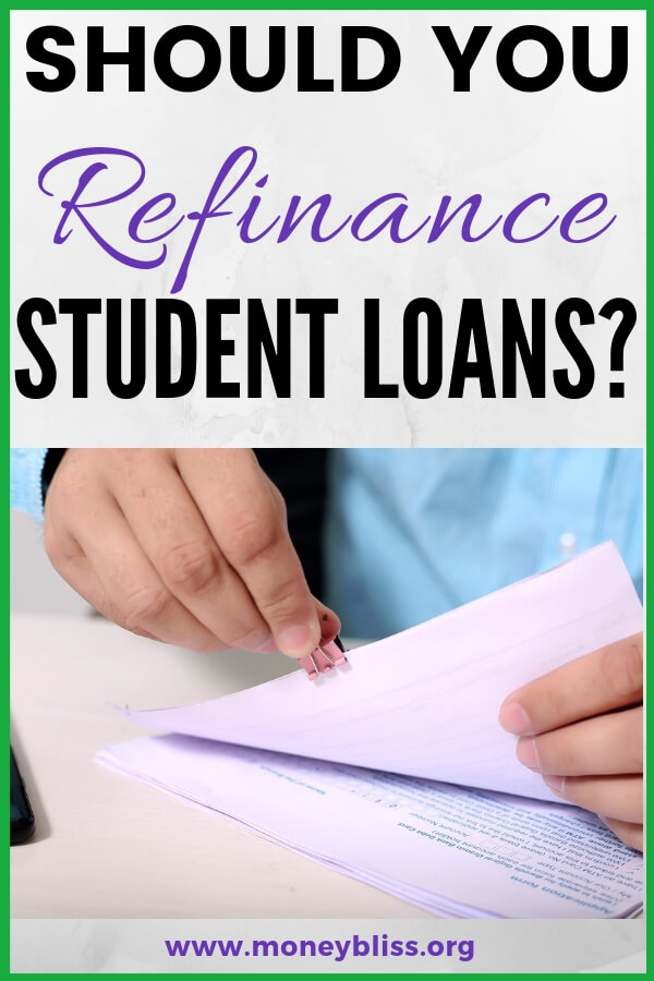 Understand the variables on whether or not refinancing is a good option for your personal finance situation. A must read for college grads to get rid of student loan debt. Learn how to refinance student loan debt. #studentloan #debt #moneybliss