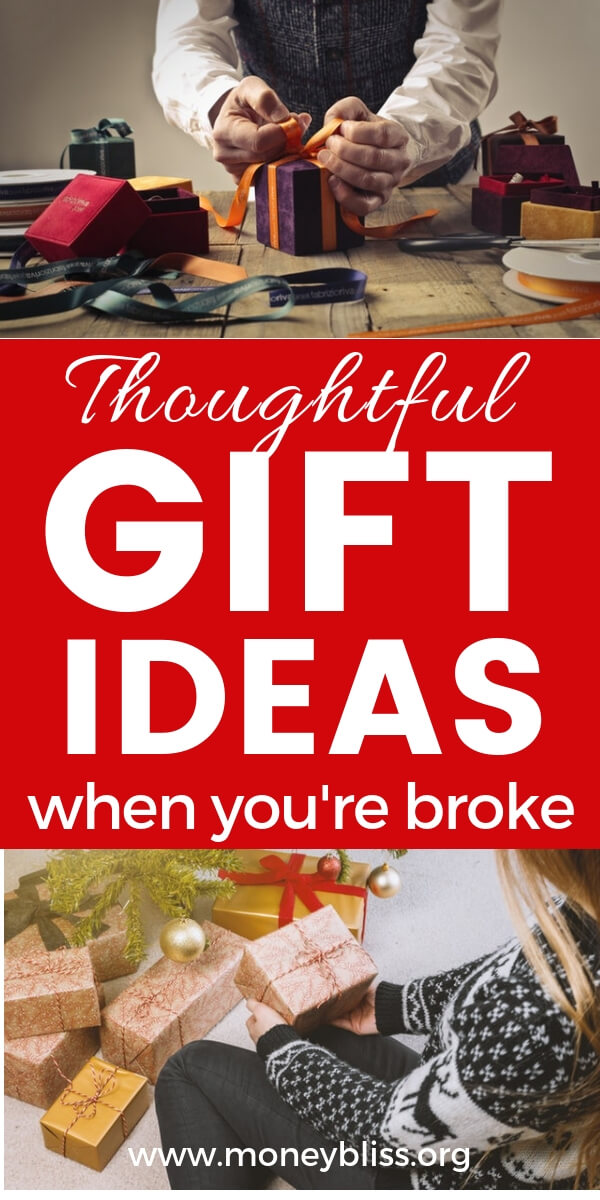 Find plenty of very thoughtful (and cheap) gifts when you're broke. Christmas can be done on a budget. #christmas #gifts #moneybliss