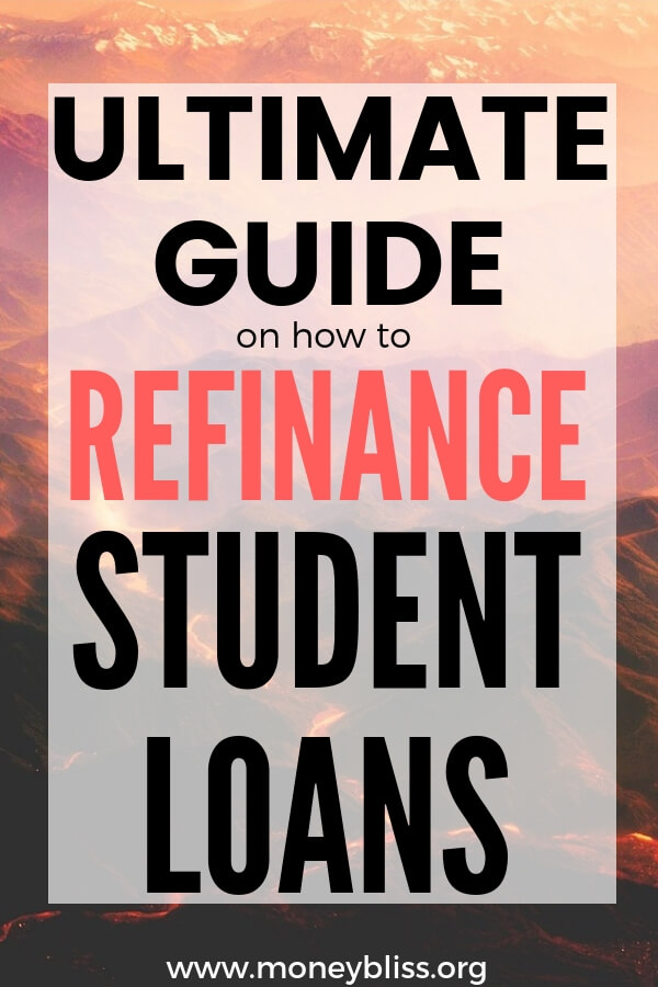 This guide is full of the best tips to refinance student loans, variables to consider plus how to pay off debt fast. Become debt free! #loans #debt #moneybliss