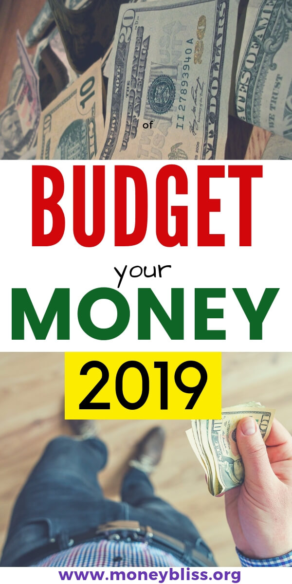 Ready to manage your money in 2019 and not be managed by your money. Learn how a budget can change your finances forever. Plenty of tips, worksheets, and ideas on how to make a budget. Make 2019 your best year yet. #budget #money #moneybliss