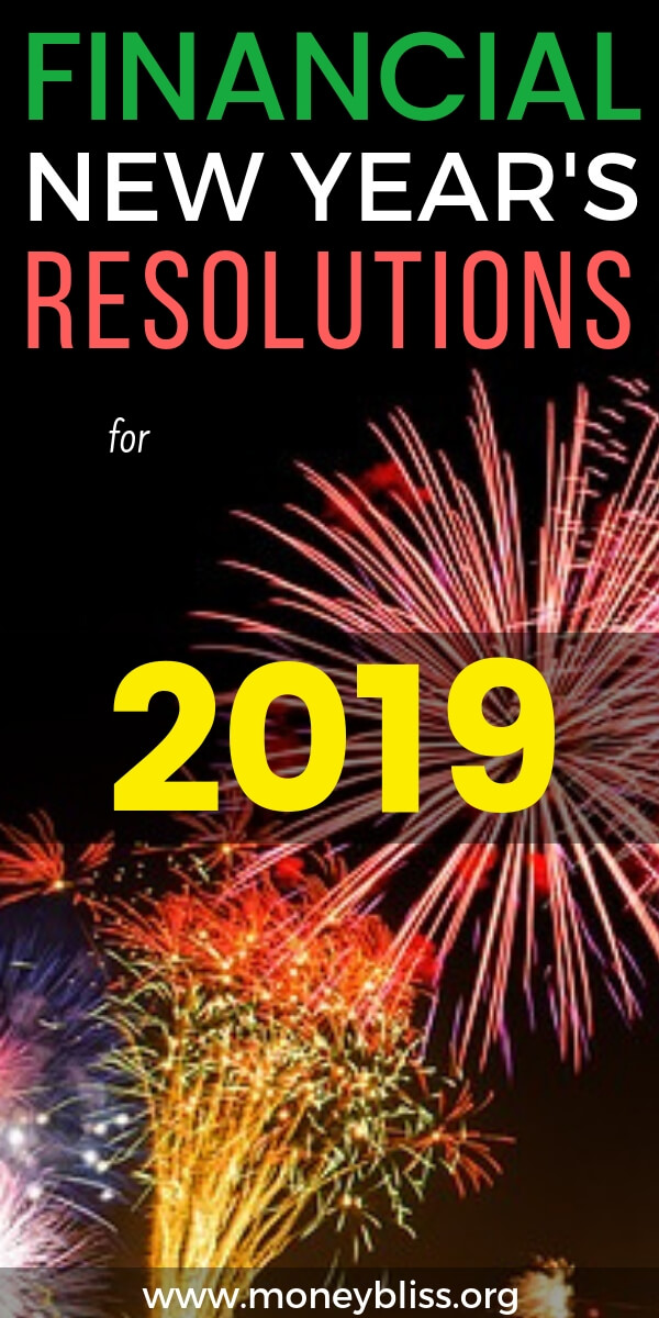 Super charge your finances for 2019 with these New Year's Resolutions. All focused on money and your personal finances. Get ideas and challenges with this ultimate list. Find motivation and start goal setting. #money #NewYearsResolutions #goals #moneybliss
