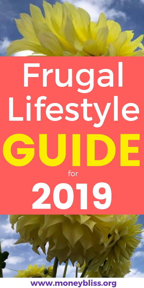 2019 is the year to start living a more frugal lifestyle. Take control of your finances to save money, pay off debt, or retire early. This frugal living guide is full of tips and tricks. #frugal #frugalliving #moneybliss