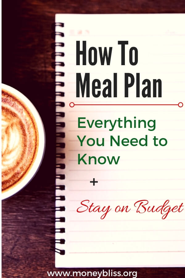 Learn how to meal plan in less than 10 minutes a week. Plenty of options to fit your lifestyle as a couple or as a family. The best part you will save money and stay on budget. Plus eat healthy meals. #mealplan #healthy #moneybliss