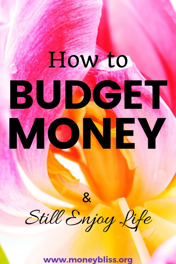 Life is about more than just money. Learn how to budget money and still enjoy your lifestyle. Stop living paycheck to paycheck with these tips and ideas. Free printable. #budget #lifestyle #moneybliss