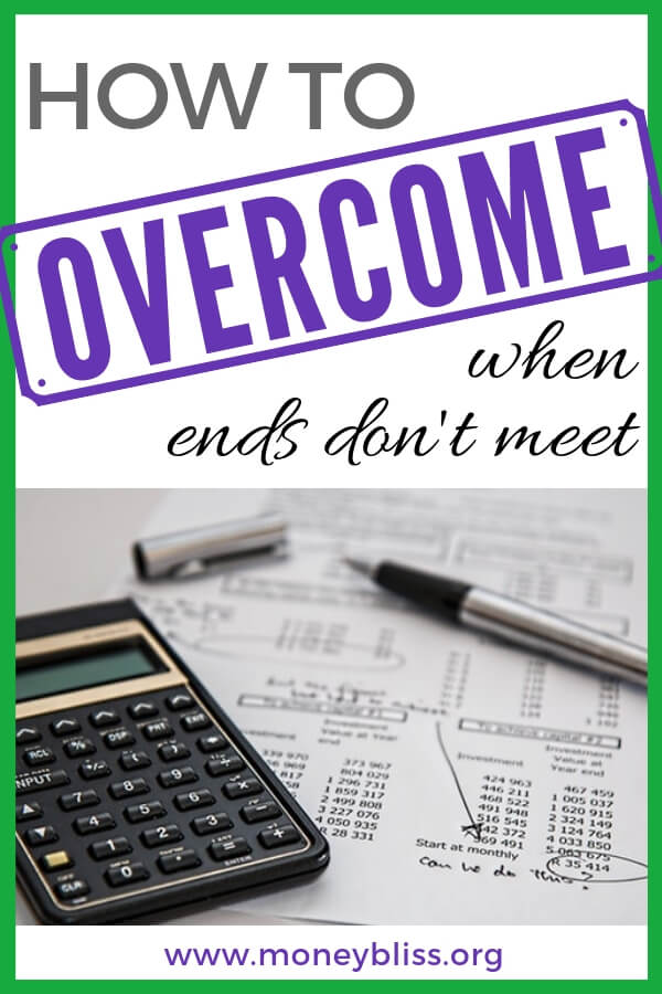 What to do when ends don't meet? How to manage money when you are broke? Learn how to get ahead on finances. How to survive when you are broke. Find money help and learn how to make ends meet. Overcome living paycheck to paycheck. Tips to succeed with money. #finances #budget #moneybliss