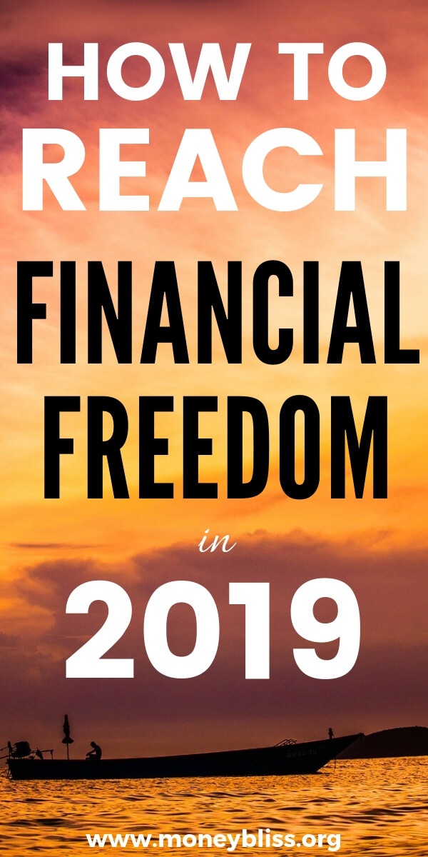 How to get financial freedom in 2019? These tips are life changing. Learn how to budget, become debt free, and final inspiration. This is a lifestyle choice. #financialfreedom #2019 #moneybliss