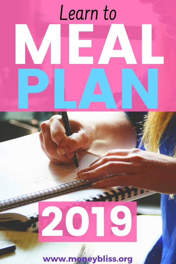 Learn how to meal plan on a weekly or monthly basis. Meal planning is the easiest way to stay on or lower grocery budgets. This guide is for beginners or those looking to eat healthy meals. #mealplan #groceries #moneybliss