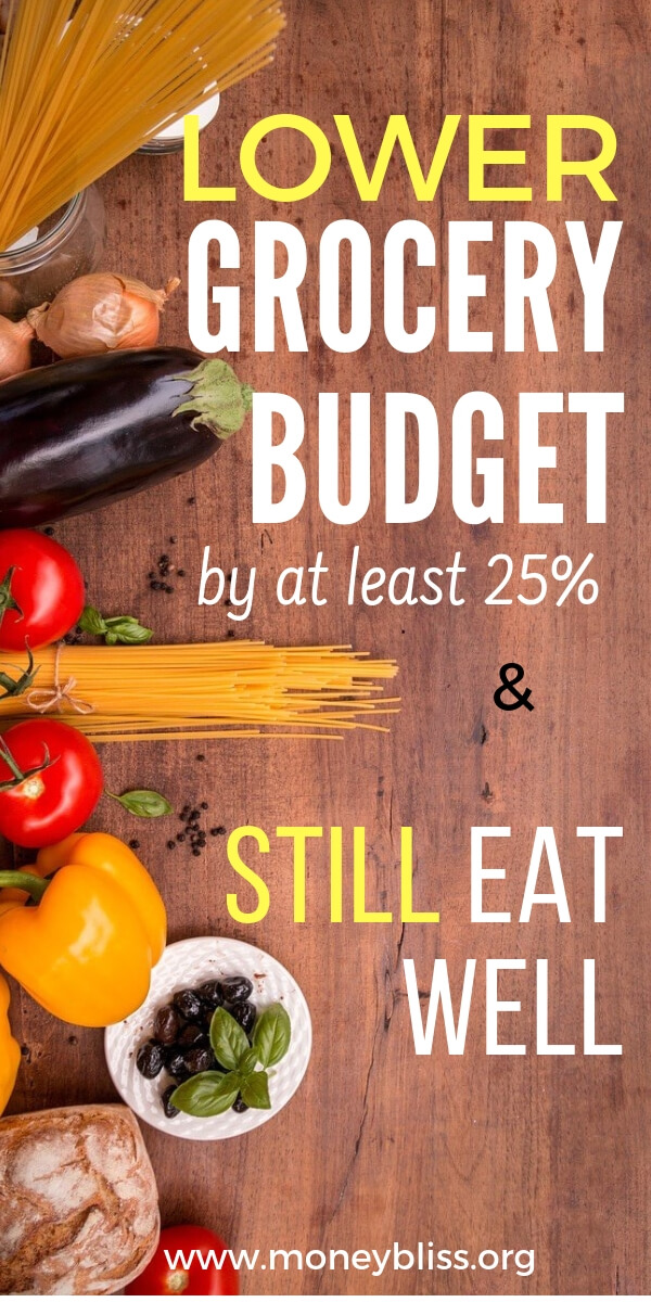 Are you ready to lower your grocery budget and still eat well? Find awesome tips and tricks to save at least 25% on your grocery bill. Save money weekly and monthly. #groceries #savemoney #moneybliss