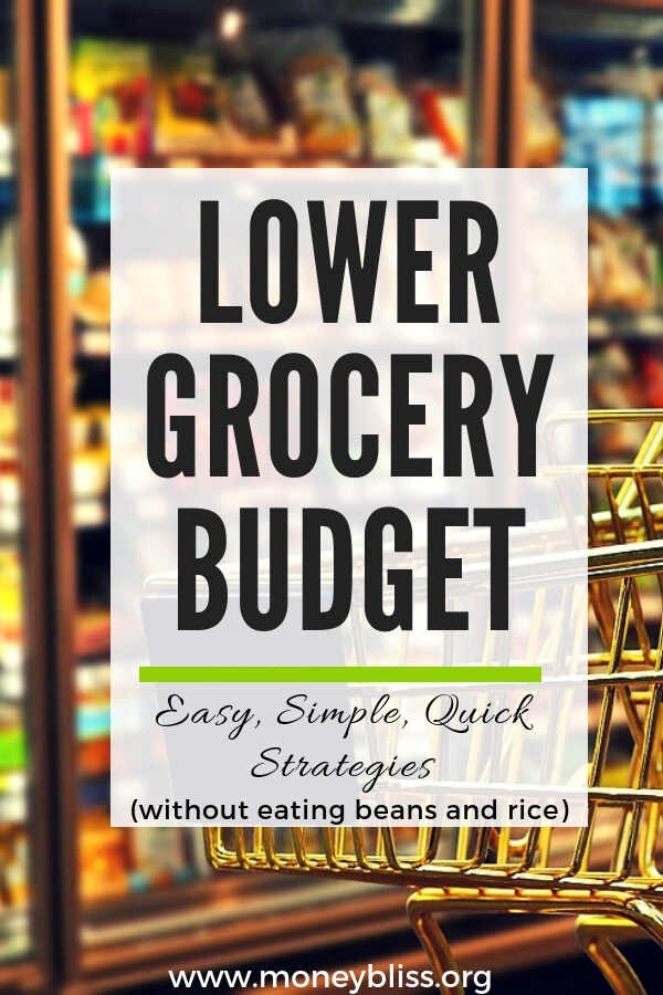 Strategies that actually work. Learn how to lower grocery budget. Understand why meal planning is important. Lower your grocery budget in one week. This is a great way to save money. Tips to lower grocery budget. #grocerybudget #mealplanning #grocerylist #savemoney #moneybliss