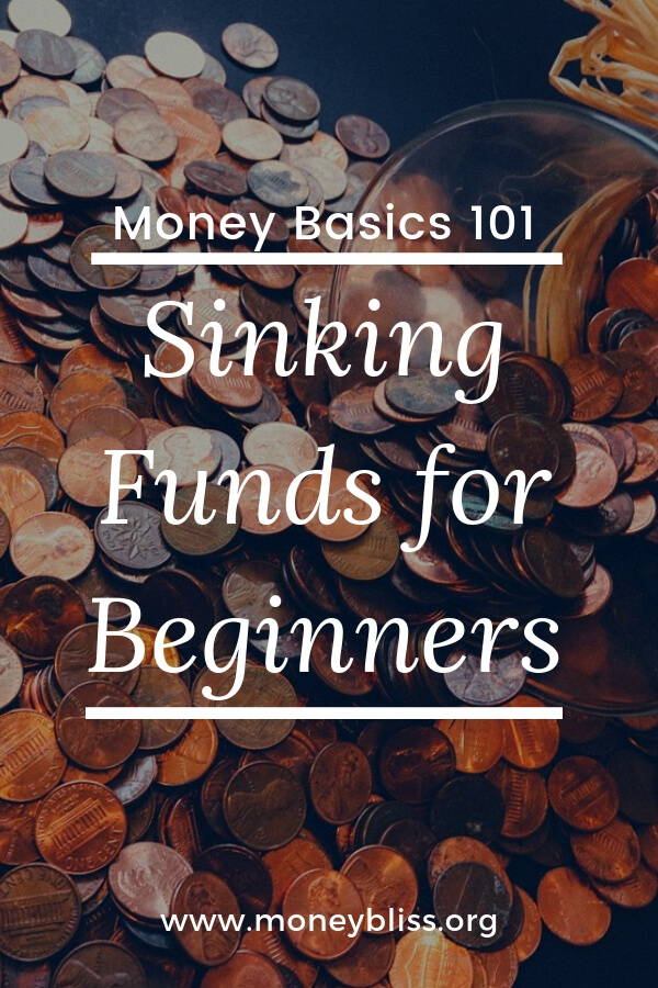 Complete Guide to Sinking Funds. This is money basics for beginners. What is a sinking fund? Why are they so important to stop living paycheck to paycheck? Find out sinking fund categories for your budget. #budget #moneybliss