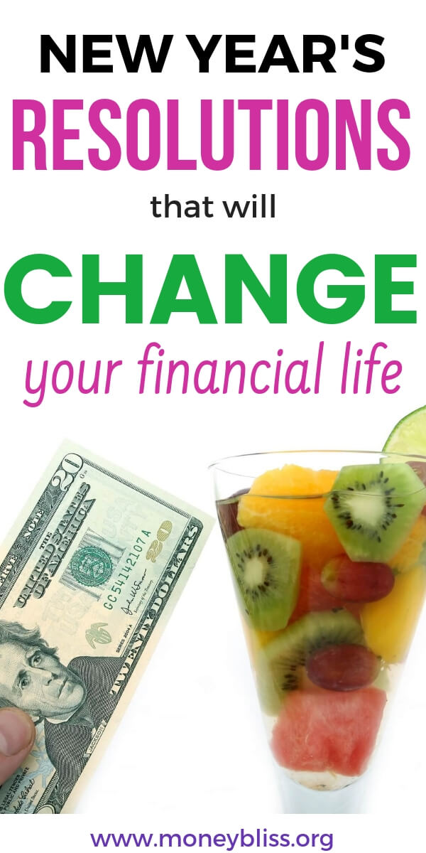 Are you ready to take control of your finances? Find plenty of New Year's resolutions to change your money situation for good. Get out of debt. Save more money. Ultimate list of 103+ New Year's Resolutions to make that happen. #NewYearsResolution #money #finances #moneybliss