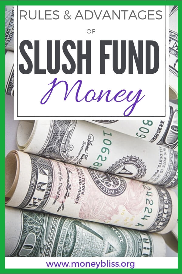 Rules and Advantages of Slush Fund Money. AKA pocket money, cump change, allowance, spending cash. Why adults need slush fund money in their life. Get money tips. #budget #money #moneybliss