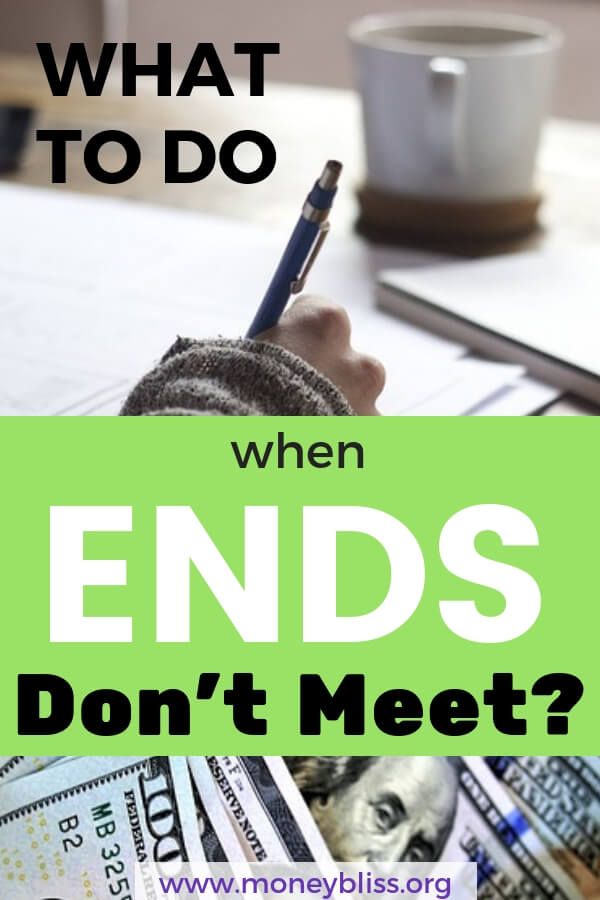 What to do when ends don't meet? How to manage money when you are broke? Find 15 tips and ideas on how to make ends meet. Learn how to get ahead on finances and how to survive when you are broke. Stop living paycheck to paycheck with these simple budgeting tips. #budget #moneybliss