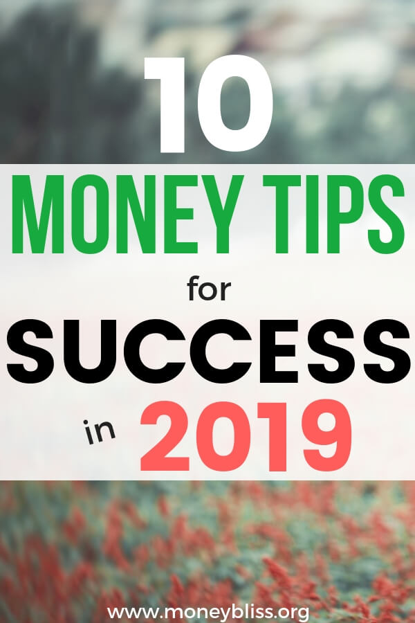 Find the money tips you need for 2019! Find the money tips for 2019! Get saving money ideas, budgeting tips, tips to pay off debt fast, frugal living hacks, and more! Make smart choices and grow your finances. #money #2019 #finances #moneybliss