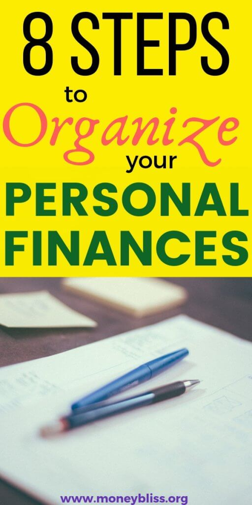 In order to achieve financial freedom, you need to make sure your finances are organized. Follow these 8 simple steps on how to organize finances. Great tips and ideas to build a solid foundation with money for life.