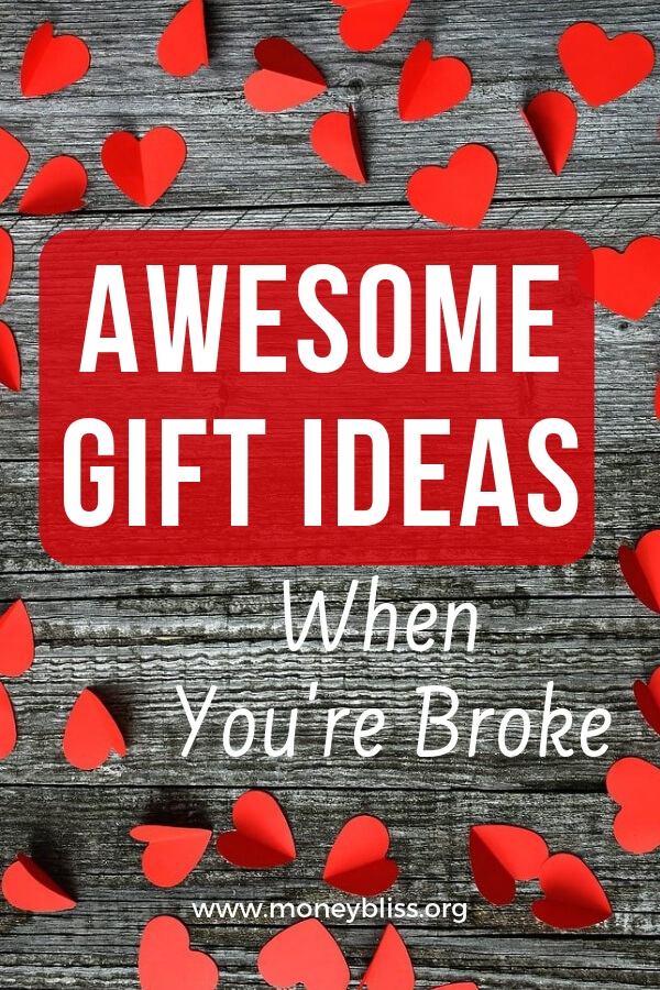 Find cool, cheap, and free present ideas for Valentine's day. Plenty of awesome gift ideas when you're broke. Find that special romantic gift and save money. #money #valentine #moneybliss