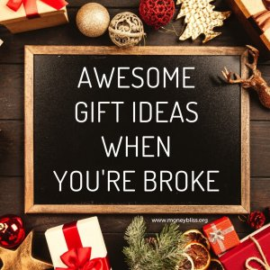 Find cool, cheap and free present ideas. Plenty of awesome gift ideas when you're broke. #money #christmas #moneybliss