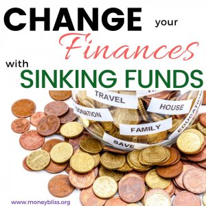 Living paycheck to paycheck? Struggling with a budget? Change your personal finances with sinking funds. Learn how to use the list of sinking funds. #finances #budget #moneybliss