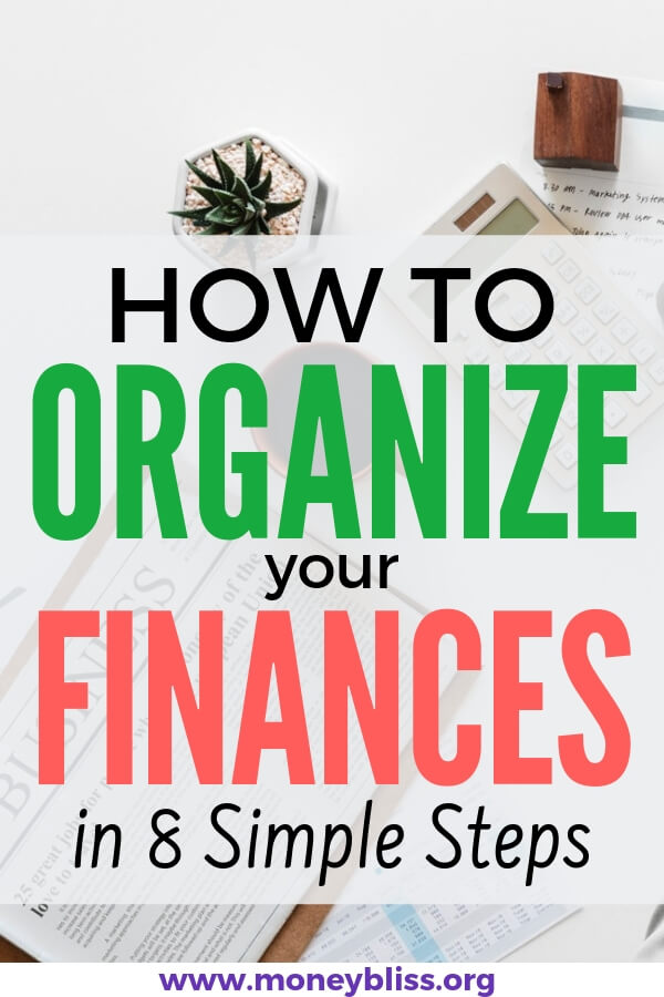 How to organize your personal finances, money, bills, paperwork, net worth and more. Get ahead of your paying your bills and stop living paycheck to paycheck. Perfect for any beginners learning how to organize finances. #finances #organize #moneybliss