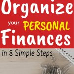 Start managing your money like an adult. First step is to organize finances. Get tips and ideas on how to organize your personal finances. Track your net worth. Finally get that stack of paperwork into a bill organization system. Make money and life work for you.