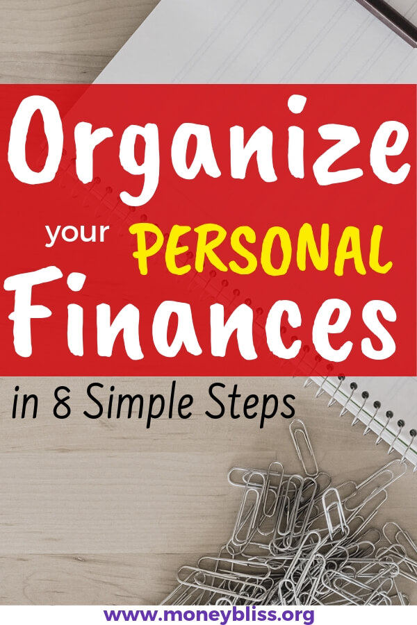 Start managing your money like an adult. First step is to organize finances. Get tips and ideas on how to organize your personal finances. Track your net worth. Finally get that stack of paperwork into a bill organization system. Make money and life work for you. #money #organize #finances #moneybliss