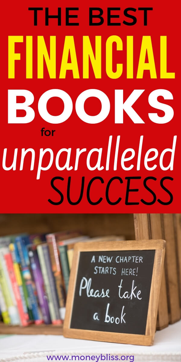 Get ready for unparalleled success with money! This list of the best personal finance books will change your finances. Add them to your must read list today! #books #money #finances #success #moneybliss