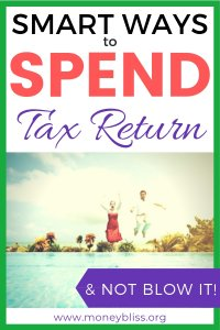 What should I spend my tax return for? What to do with tax return? Learn smart and fun ways on how to spend your tax refund wisely. How to spend your tax money and improve your money situation. Best uses for tax refund. #tax #moneybliss