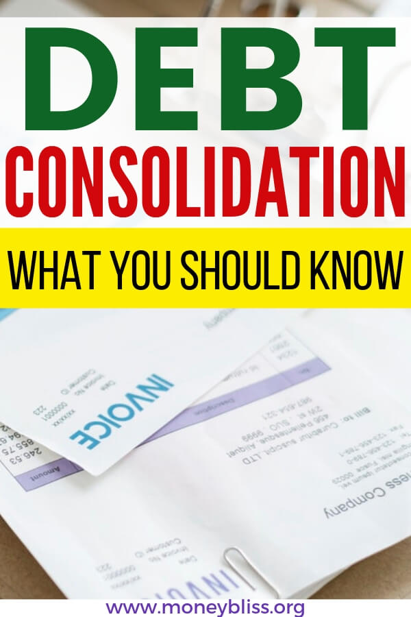 Debt Consolidation 101. When trying to figure out how to get out of debt, debt consolidation programs may come up. How to know whether consolidating debt is right for you. This ultimate guide has everything you should know before you start talking to lenders and companies. #debt #consolidation #moneybliss