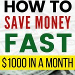 Need to start saving money fast? Learn how to save money fast! Specially $1000 in a month. Get simple tips and ideas to save extra cash and improve your personal finance situation. #savemoney #moneybliss