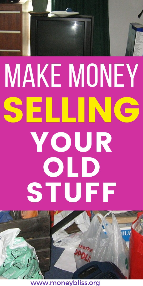 Make money by selling your old stuff. Tips to be successful and to get extra cash quickly. This is a reason to finally decide to declutter and start living with less. Maybe not minimalism. Just less. #makemoney #sell #moneybliss