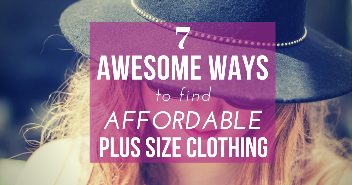 53491137c 7 Awesome Ways to Find Affordable Plus Size Clothing