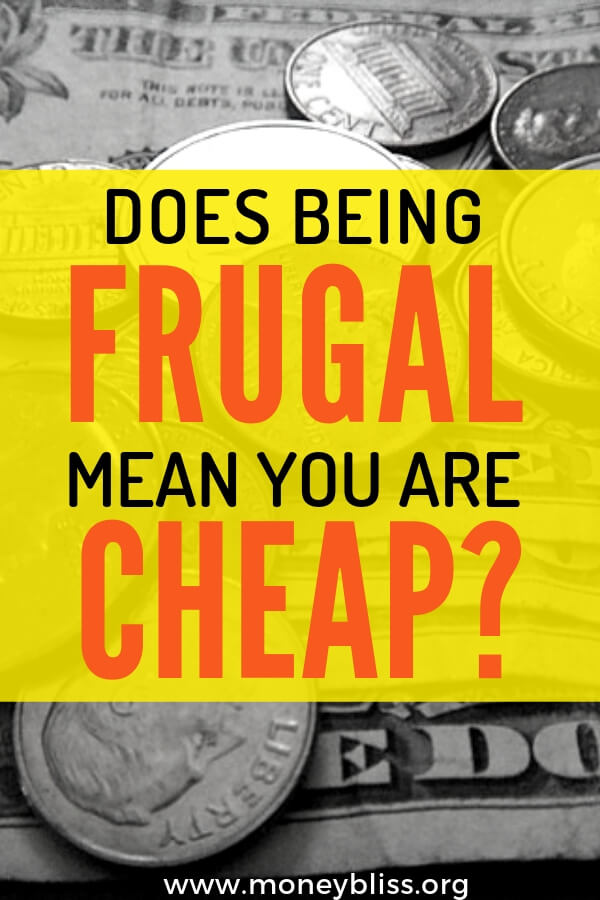 If you want to save money, does that mean being frugal makes you cheap. Take our frugal vs cheap test to see where you fall. Frugal living means learning money saving tips and tricks. #moneysavingtips #frugal #howtobefrugal #moneybliss
