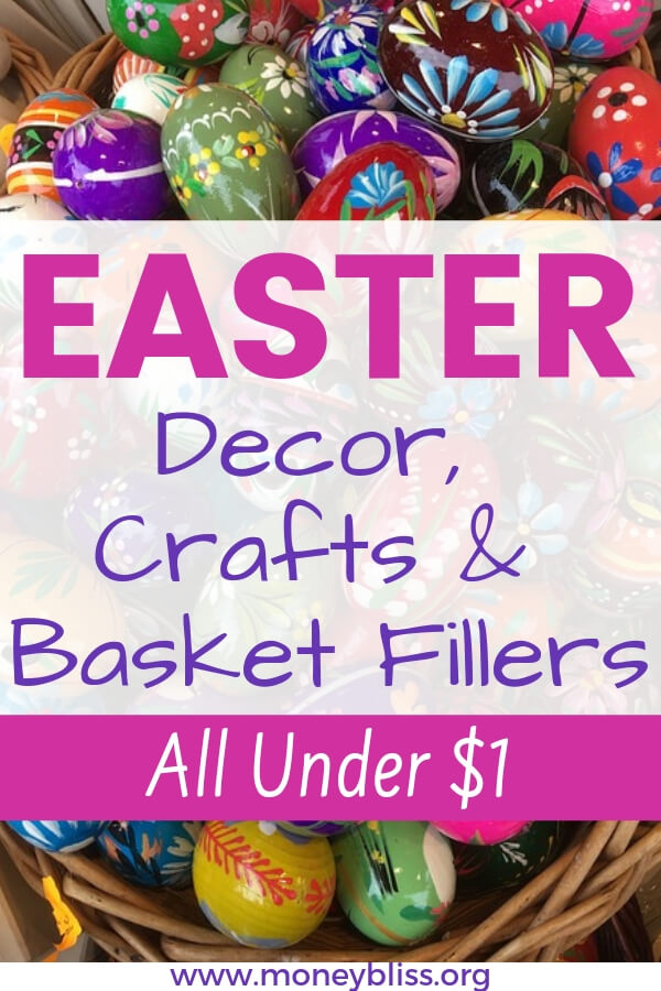 Easter under $1. Find all of the ideas and tips to stay under one dollar. Find decorations, DIY crafts, and basket fillers. Money saving tips made easy.