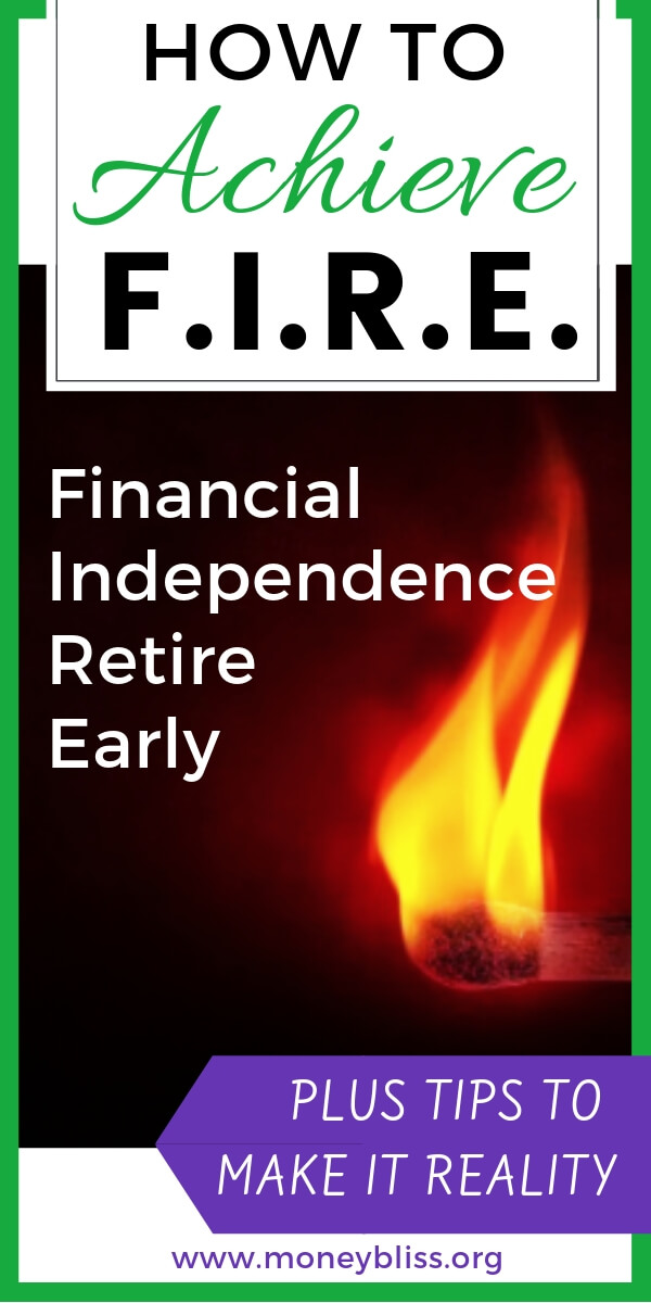How to achieve FIRE (financial independence retire early)? Plus tips to make it a reality. Retirement is a life choice through saving money, passive income, and building wealth. Get personal finance tips and join the FIRE movement. #wealth #investing #moneybliss