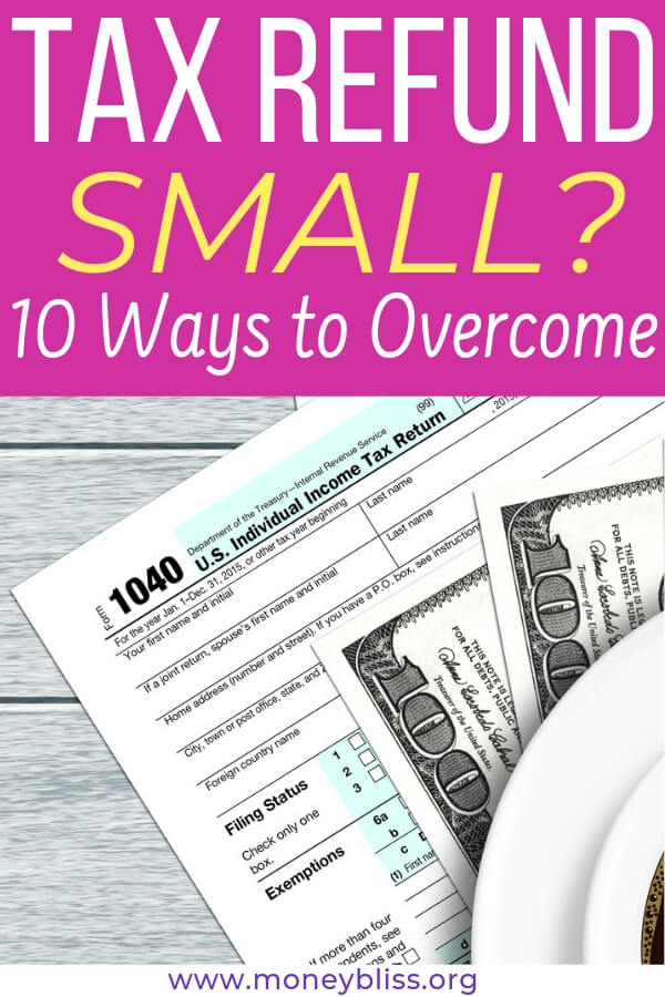 Tax return smaller than you anticipated? You probably didn't find any humor in getting less money back this year. The news is true. Here are 10 simple ways to overcome and start saving money. #taxes #moneybliss