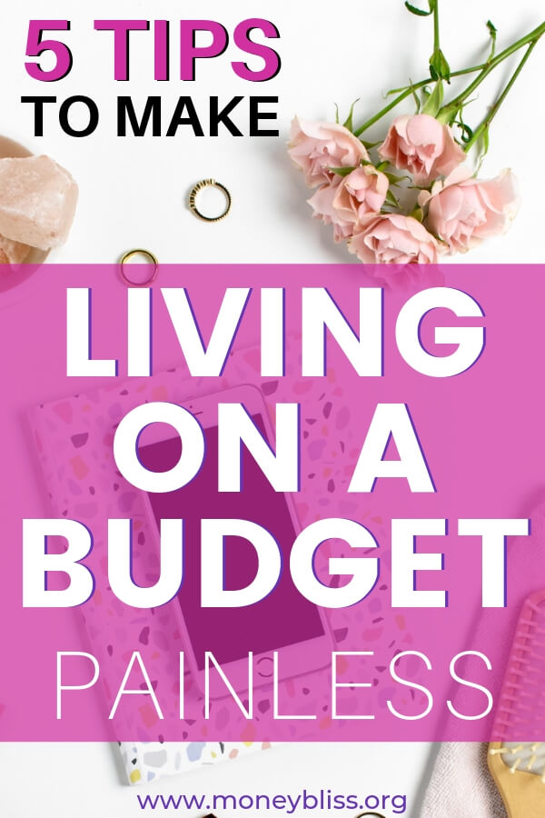 Learn how to living on a budget work for you. Stop overspending money and going into credit card debt. Use the simple 5 money tips and make an impact on your personal finances.