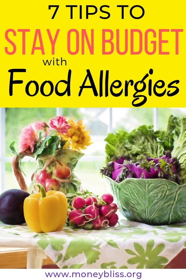7 Tips to Stay on Budget with Food Allergies. Grocery budget with allergies. Find money saving tips for healthy eating. #budget #food #allergies