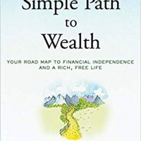 Simple Path to Wealth by J.L. Collins