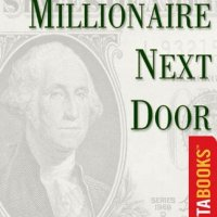 The Millionaire Next Door by Thomas Stanley
